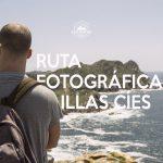 ruta fotografica islas cies volta montana