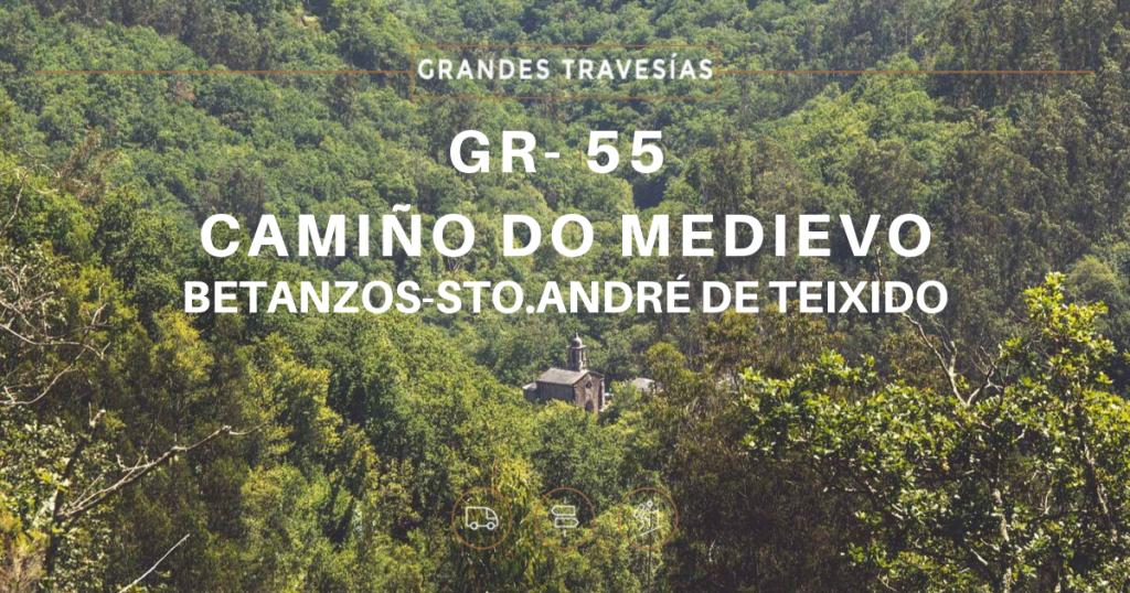 GR55_Camino_do_medievo_betanzos_san andres de teixido_volta montana