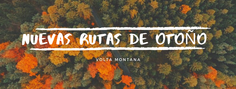 nuevas-rutas-otono-volta-montana