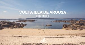 volta-illa-de-arousa-bici-volta-montana