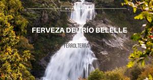 ruta-fervenza-rio-belelle